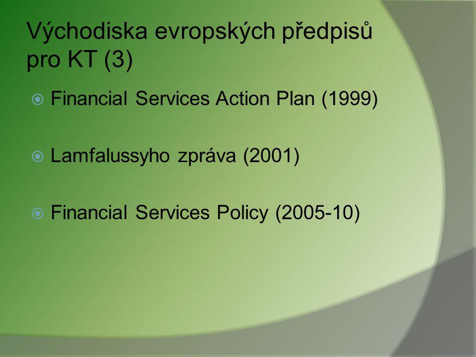 Východiska evropských předpisů pro KT (3)