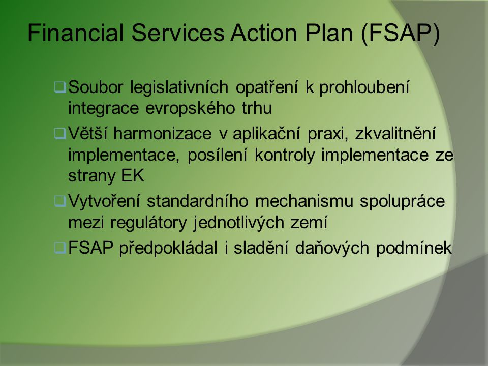 Financial Services Action Plan (FSAP)