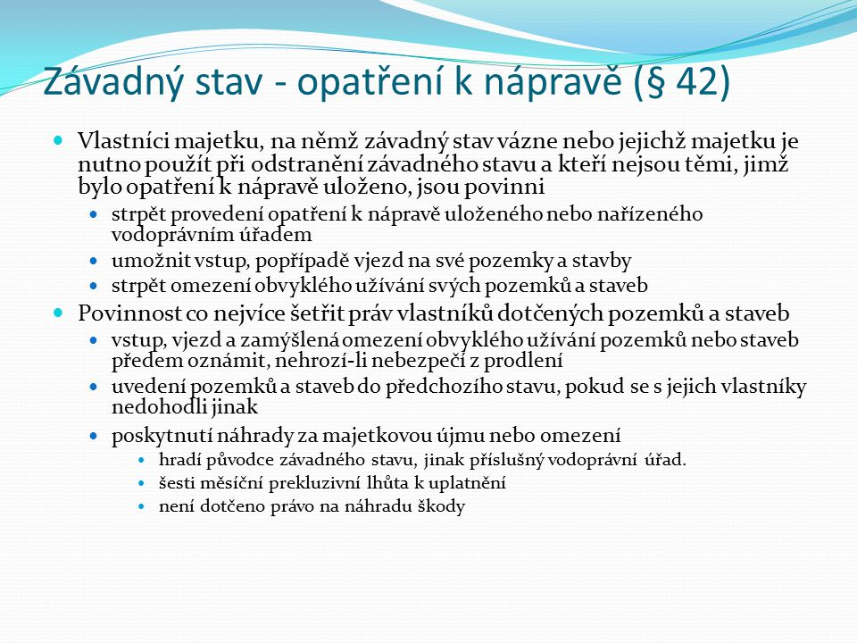 Závadný stav - opatření k nápravě (§ 42)