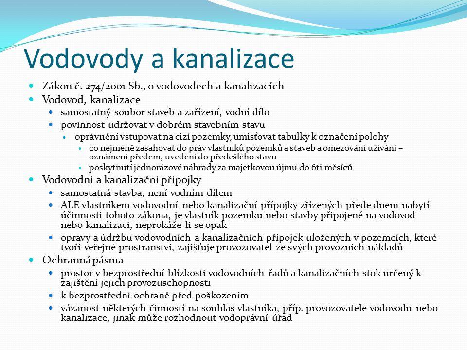 Vodovody a kanalizace Zákon č. 274/2001 Sb., o vodovodech a kanalizacích. Vodovod, kanalizace. samostatný soubor staveb a zařízení, vodní dílo.