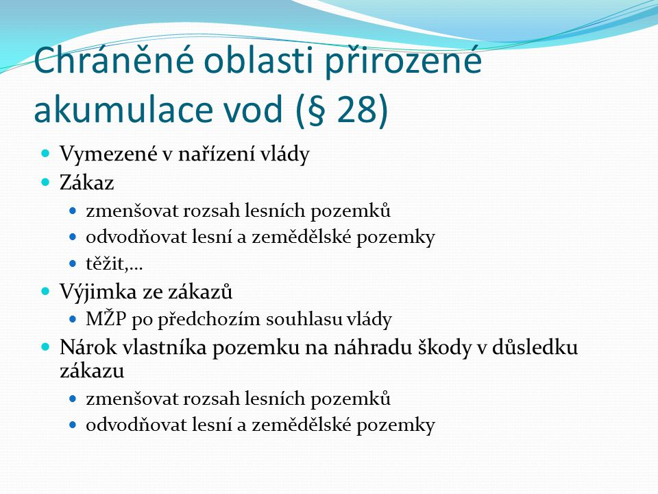 Chráněné oblasti přirozené akumulace vod (§ 28)