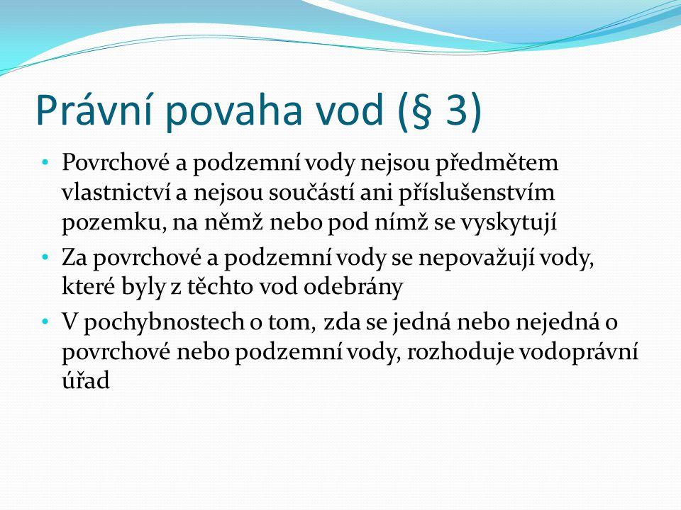 Právní povaha vod (§ 3)