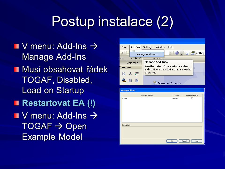 Postup instalace (2) V menu: Add-Ins  Manage Add-Ins