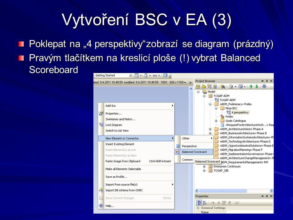 """Vytvoření BSC v EA (3) Poklepat na """"4 perspektivy zobrazí se diagram (prázdný) Pravým tlačítkem na kreslicí ploše (!) vybrat Balanced Scoreboard."""