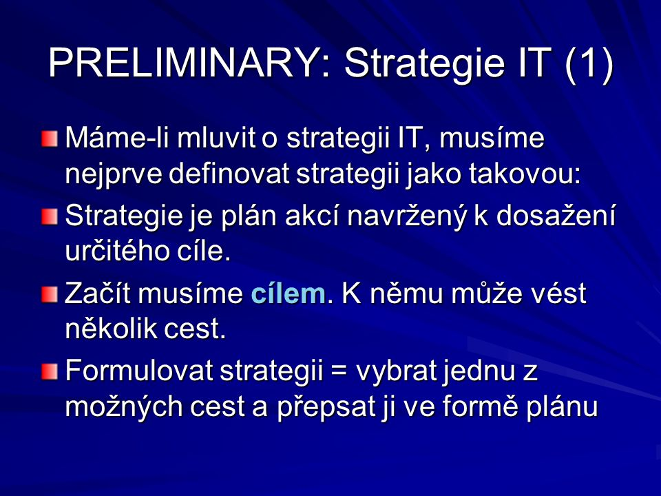 PRELIMINARY: Strategie IT (1)