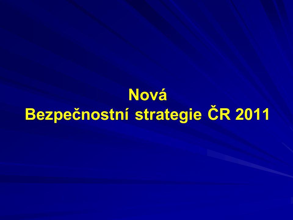 Nová Bezpečnostní strategie ČR 2011