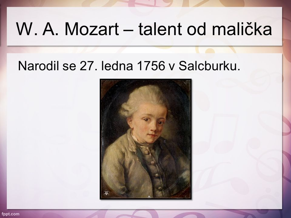 W. A. Mozart – talent od malička