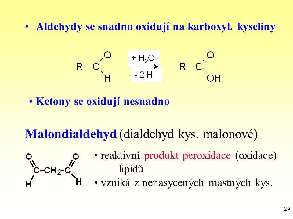 Malondialdehyd (dialdehyd kys. malonové)