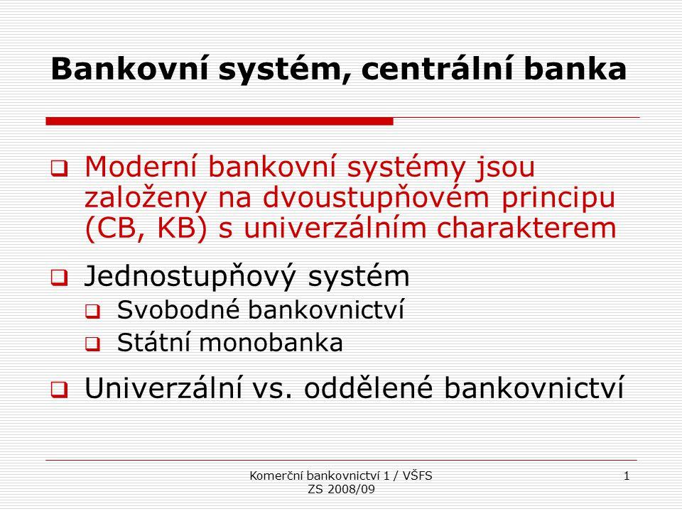 Bankovní systém, centrální banka