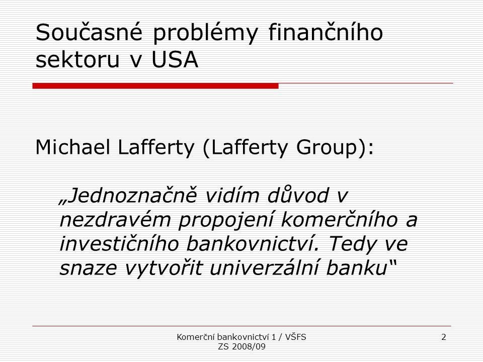 Současné problémy finančního sektoru v USA