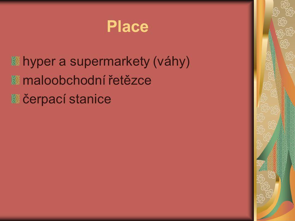 Place hyper a supermarkety (váhy) maloobchodní řetězce čerpací stanice
