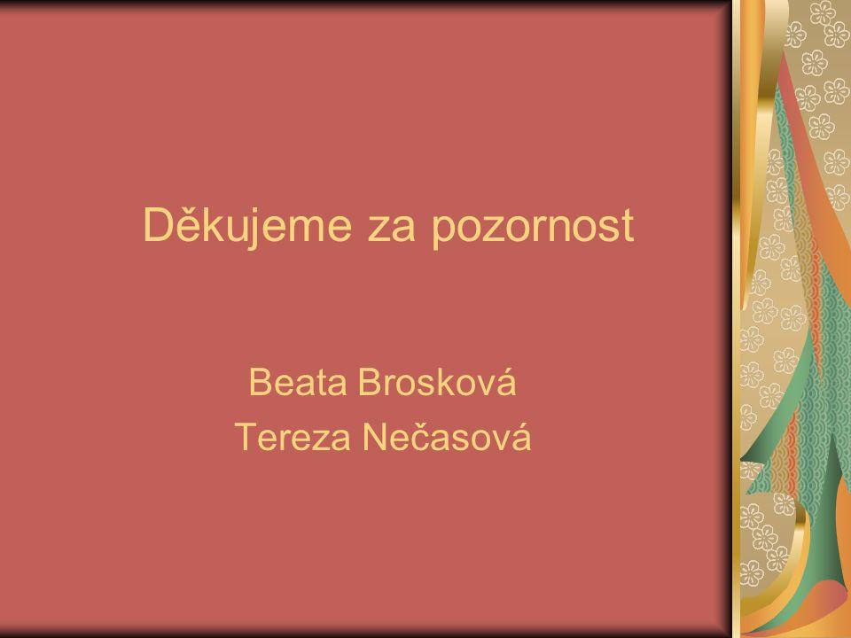 Beata Brosková Tereza Nečasová