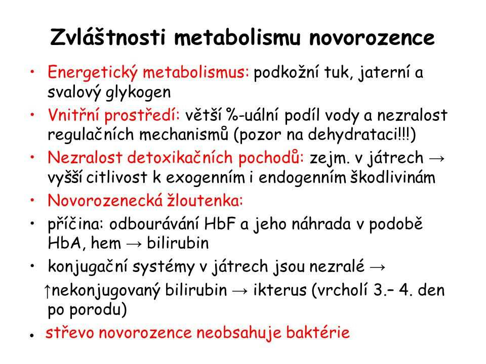 Zvláštnosti metabolismu novorozence
