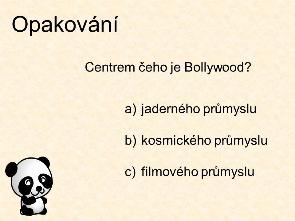 Centrem čeho je Bollywood