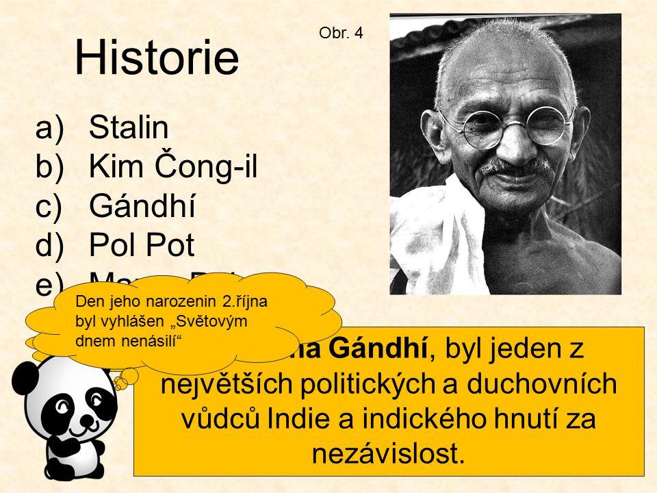 Historie Stalin Kim Čong-il Gándhí Pol Pot Marco Polo