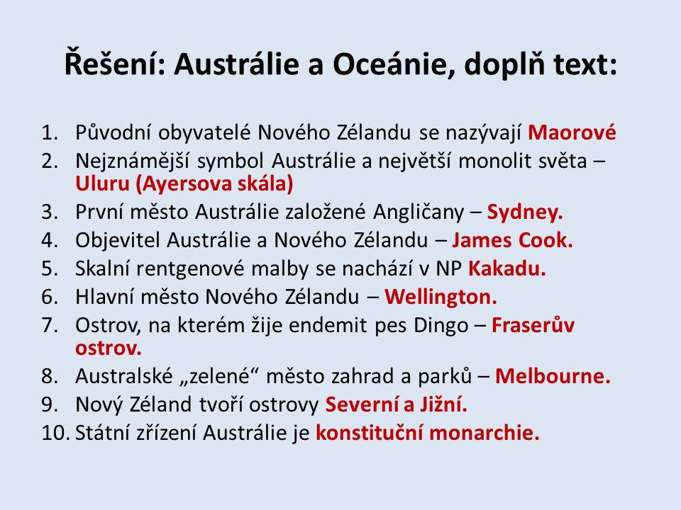 Řešení: Austrálie a Oceánie, doplň text:
