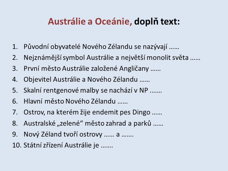 Austrálie a Oceánie, doplň text:
