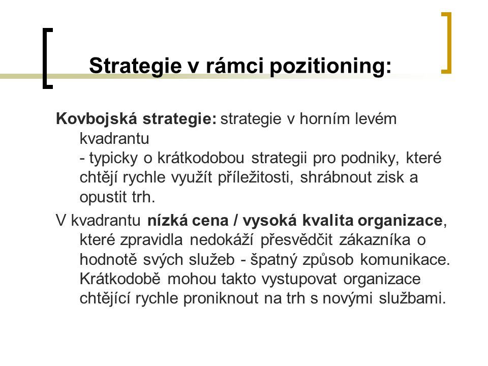 Strategie v rámci pozitioning:
