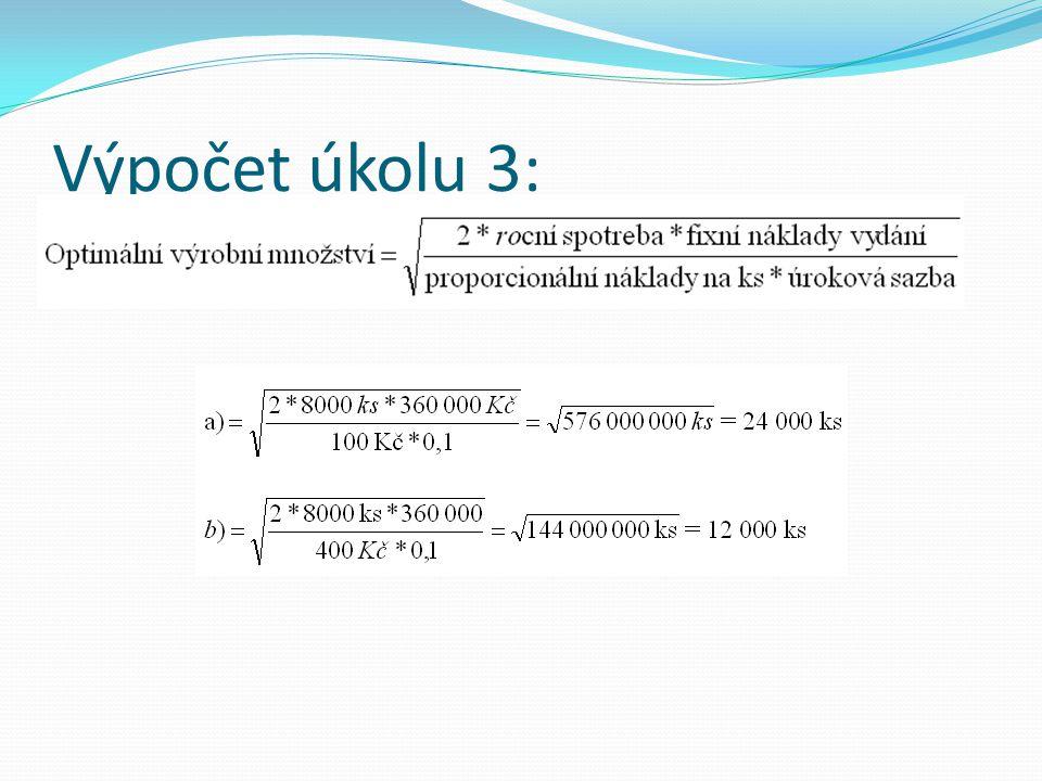 Výpočet úkolu 3: