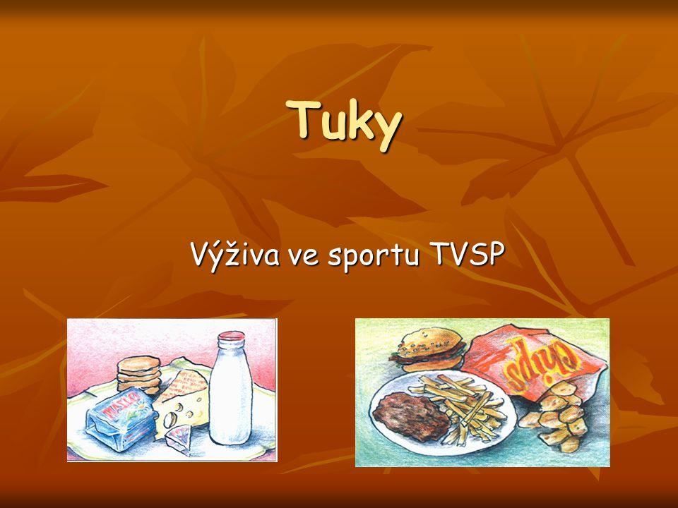 Tuky Výživa ve sportu TVSP