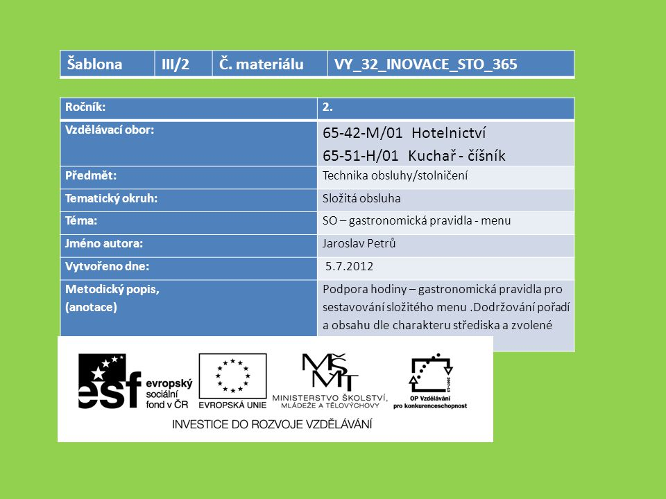Šablona III/2 Č. materiálu VY_32_INOVACE_STO_365
