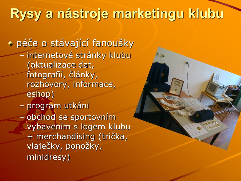 Rysy a nástroje marketingu klubu