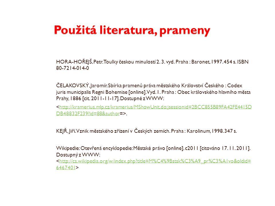 Použitá literatura, prameny