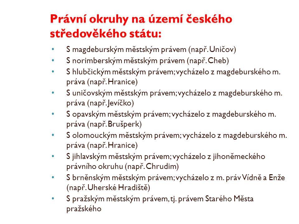 Právní okruhy na území českého středověkého státu: