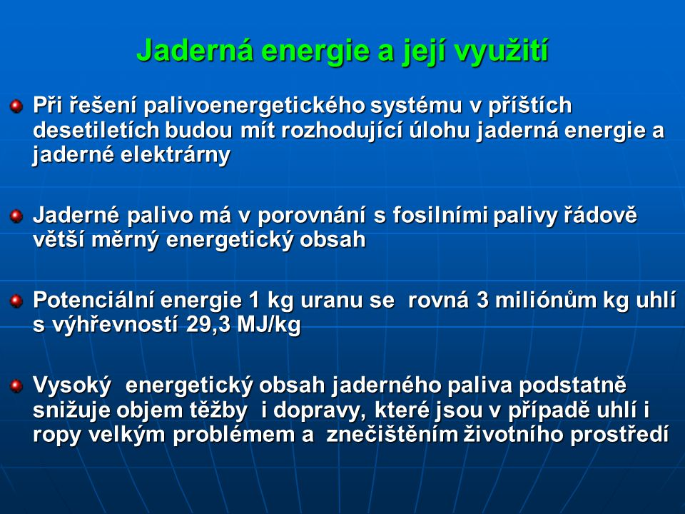 Jaderná energie a její využití