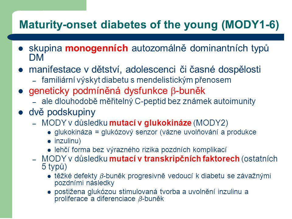 Maturity-onset diabetes of the young (MODY1-6)