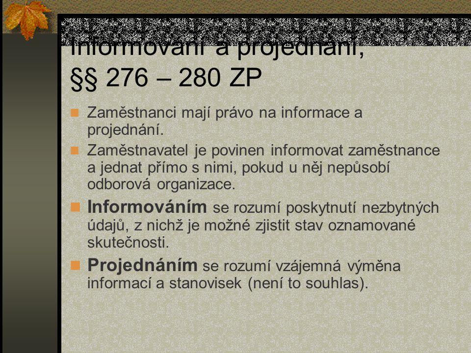 Informování a projednání, §§ 276 – 280 ZP