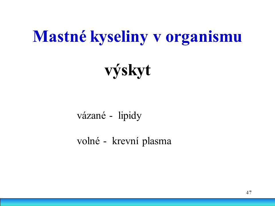 Mastné kyseliny v organismu