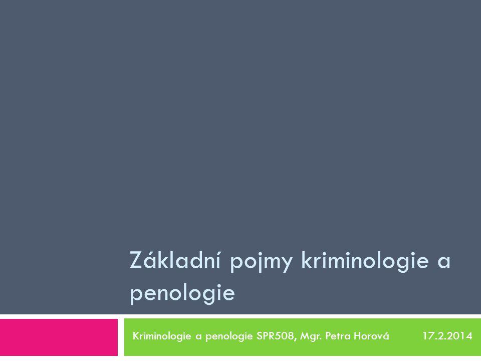 Základní pojmy kriminologie a penologie