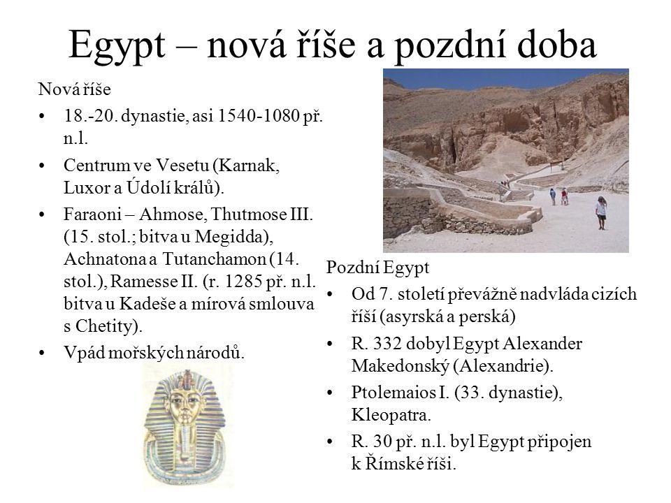 Egypt – nová říše a pozdní doba