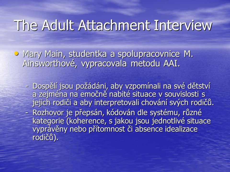 The Adult Attachment Interview