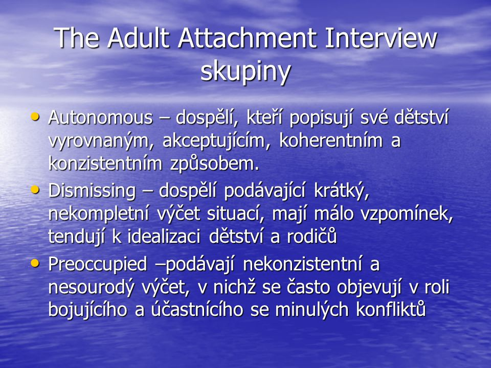 The Adult Attachment Interview skupiny