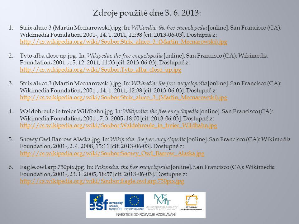 Zdroje použité dne 3. 6. 2013: