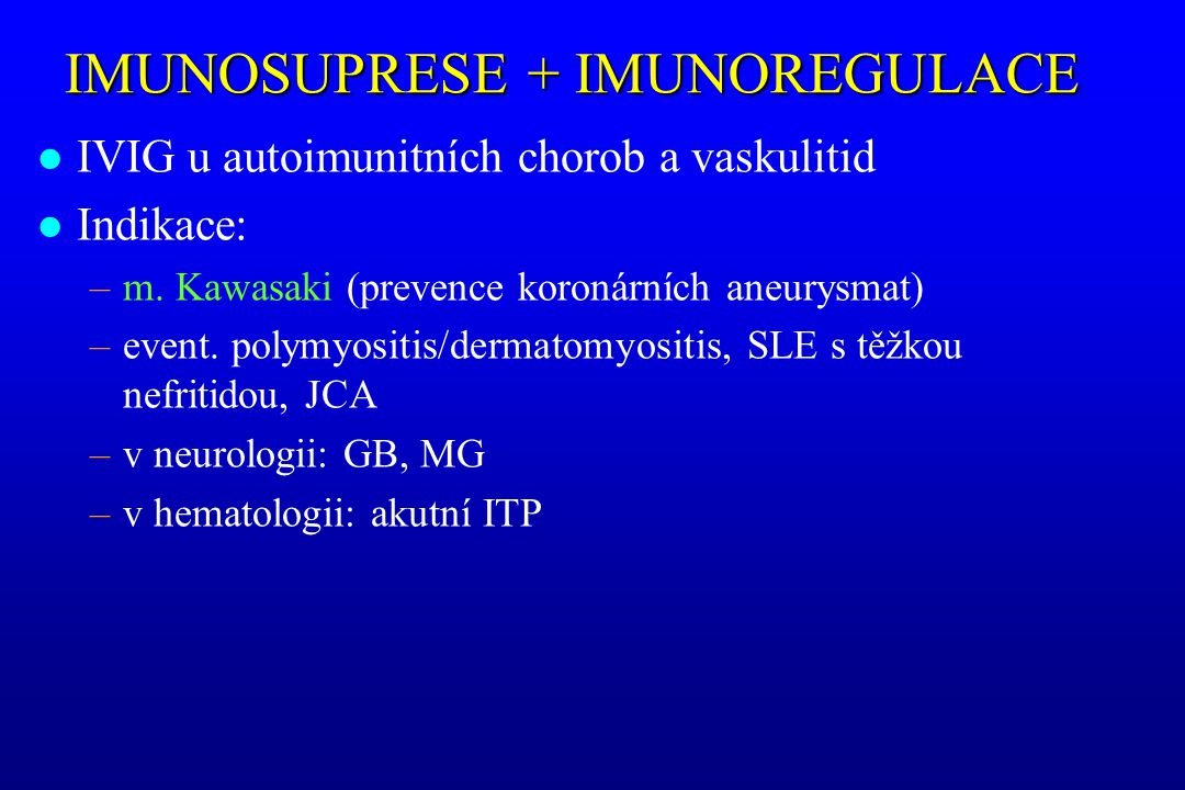 IMUNOSUPRESE + IMUNOREGULACE