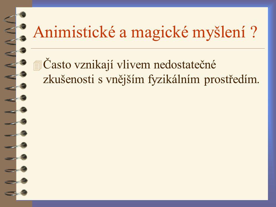 Animistické a magické myšlení