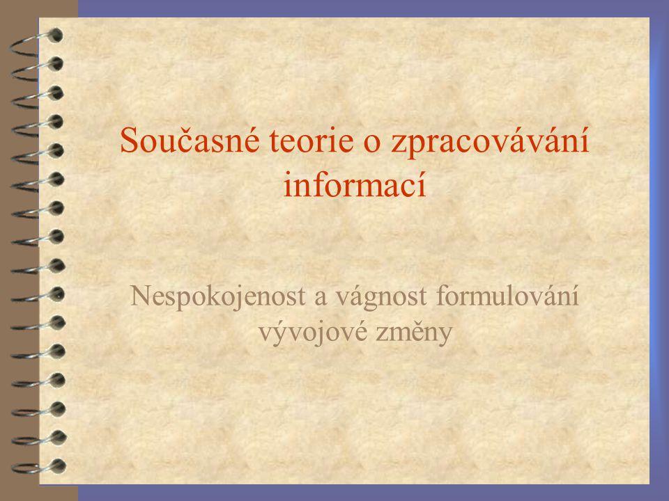 Současné teorie o zpracovávání informací