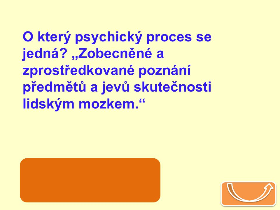 O který psychický proces se jedná