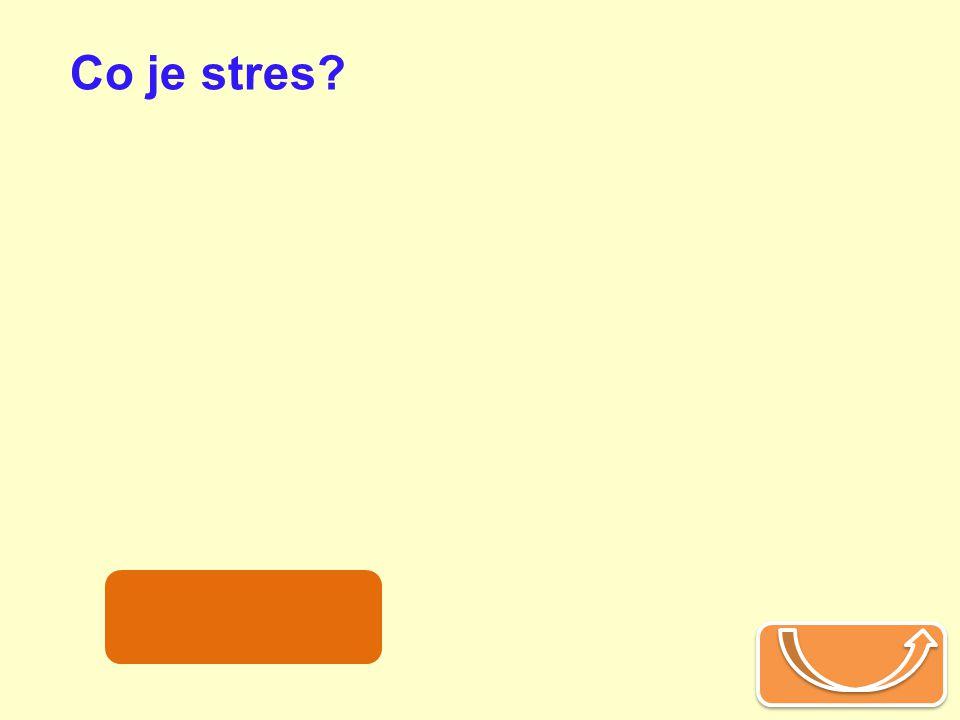 Co je stres zátěž