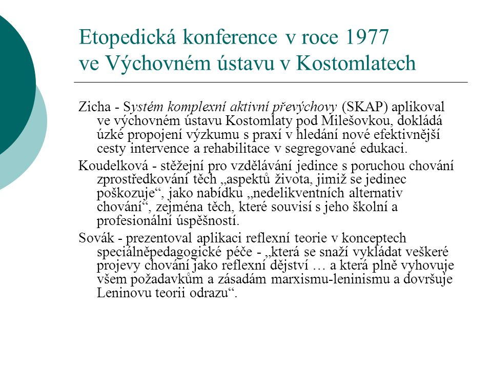 Etopedická konference v roce 1977 ve Výchovném ústavu v Kostomlatech
