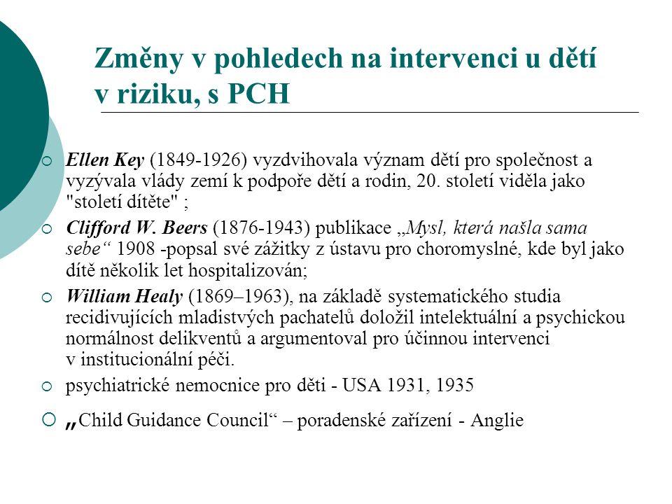 Změny v pohledech na intervenci u dětí v riziku, s PCH