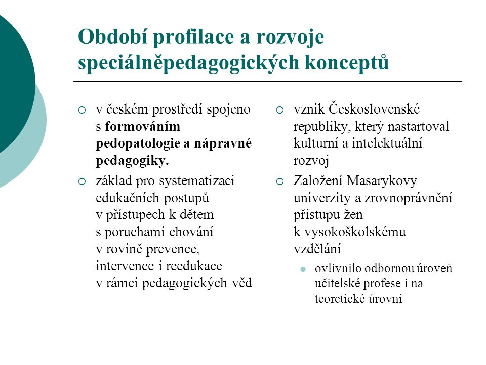 Období profilace a rozvoje speciálněpedagogických konceptů