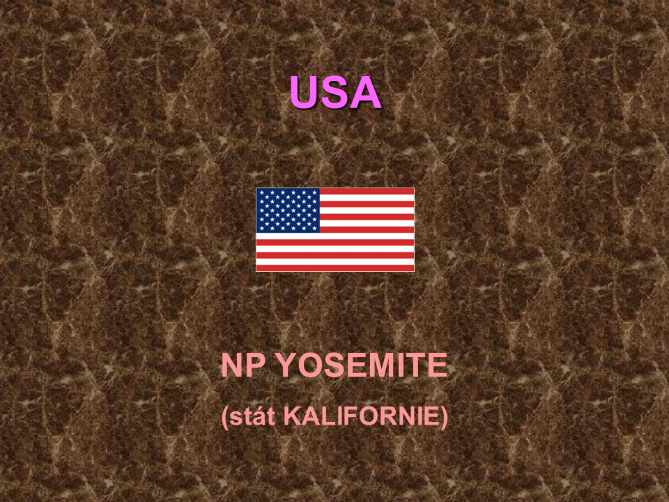 USA NP YOSEMITE (stát KALIFORNIE)