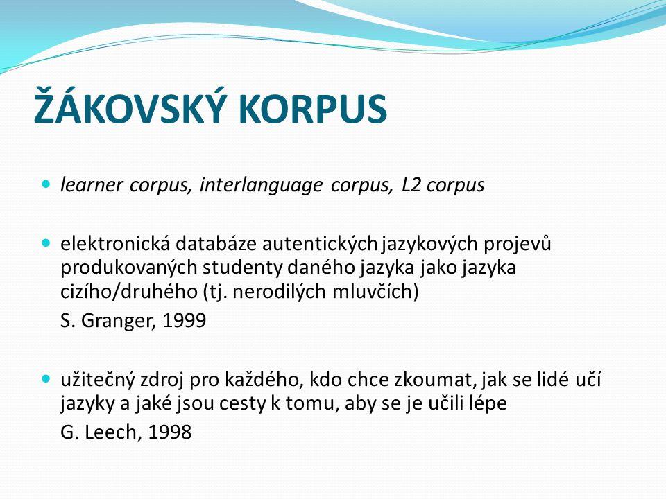 ŽÁKOVSKÝ KORPUS learner corpus, interlanguage corpus, L2 corpus