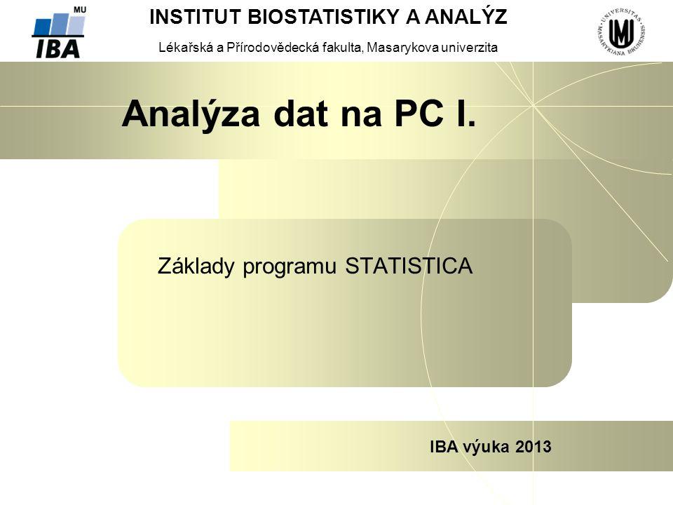 Základy programu STATISTICA