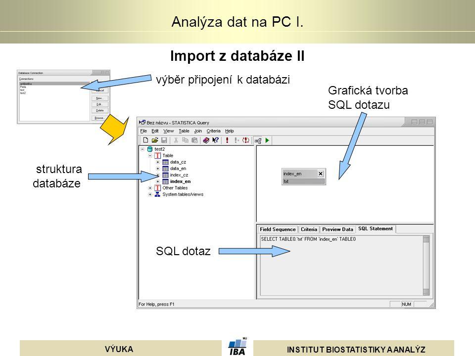 Import z databáze II výběr připojení k databázi
