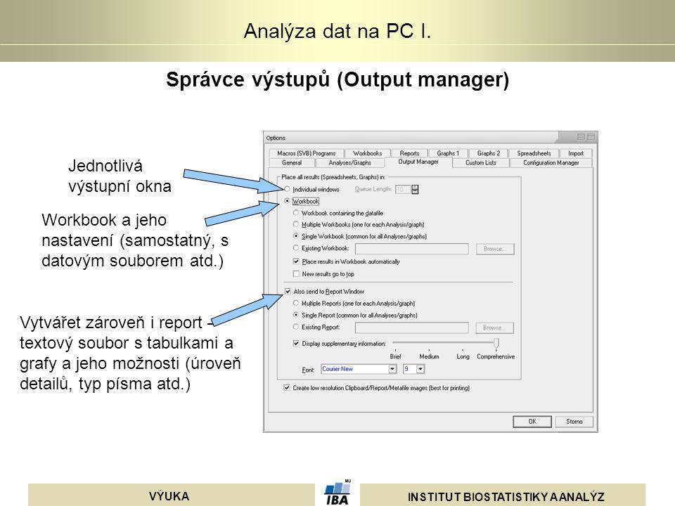 Správce výstupů (Output manager)